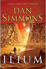Ilium (Ilium series Book 1) Kindle Edition