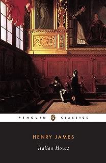 Italian Hours (Penguin Classics)