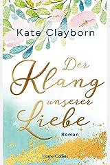 Der Klang unserer Liebe (German Edition) Kindle Edition
