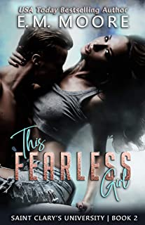 This Fearless Girl: An Enemies-to-Lovers College Romance (Saint Clary's University Book 2) (English Edition)