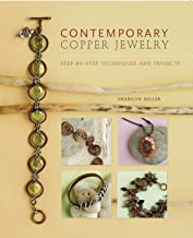 Contemporary Copper Jewelry w/DVD: Step-by-Step Techniques and Projects