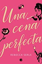 Una cena perfecta (Spanish Edition)