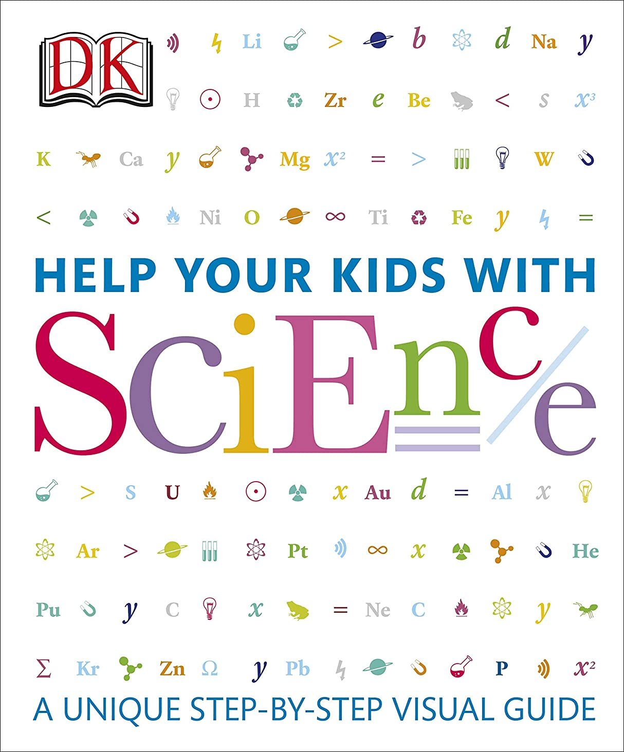 繁栄する規制一晩Help Your Kids with Science: A Unique Step-by-Step Visual Guide (English Edition)
