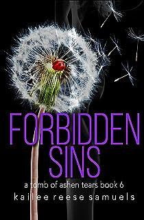 Forbidden Sins (a Tomb of Ashen Tears Book 6)