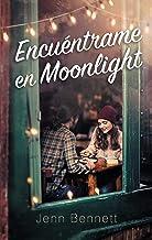 Encuéntrame en Moonlight (Puck) (Spanish Edition)