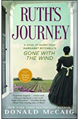 Ruth's Journey: The Authorized Novel of Mammy from Margaret Mitchell's Gone with the Wind Kindle Edition