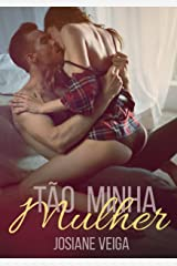 Tão minha Mulher (EroRomantic Contos Livro 1) eBook Kindle
