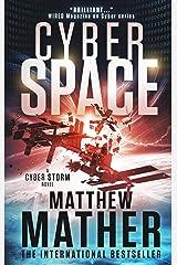 CyberSpace (World War C Book 2) Kindle Edition