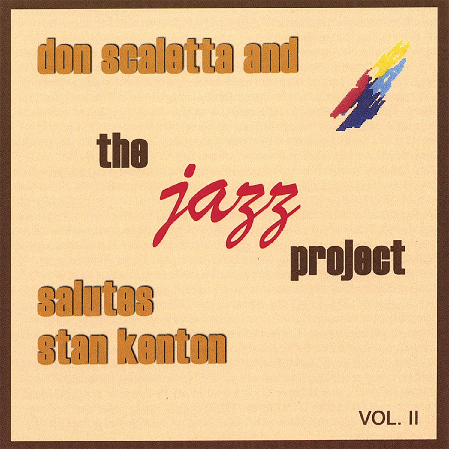 Don Scaletta and the Jazz Project Salutes Stan Kenton, Vol. 2