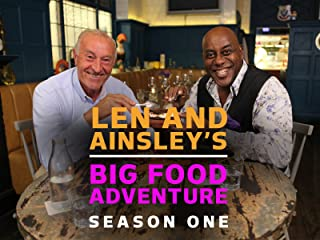 Len and Ainsley`s Big Food Adventure