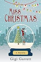 Miss Christmas: A heartwarming romance and 2017 Hallmark film.