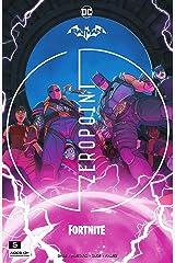 Batman/Fortnite: Zero Point (2021-) #5 (Batman/Fortnite: Zero Point (2021-) *NO FORTNITE CODE*) (English Edition) Format Kindle