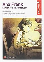 ANA FRANK. LA MEMORIA DEL HOLOCAUSTO (CUCA A) (Colección Cucaña)