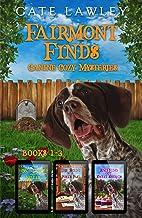 Fairmont Finds Canine Cozy Mysteries: Books 1-3 (Fairmont Finds Pet Cozy Collection Book 1)