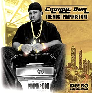 The Most Pimpinest One [Explicit]