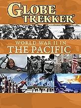 Globe Trekker Special - World War II in the Pacific