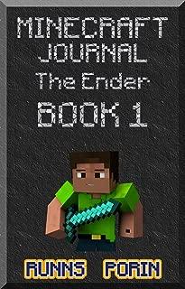 Minecraft: Journal -The Ender Is The Starting (Book 1) - Ventures In The Snow (An Informal Minecraft Arrangement)