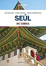 Seúl De cerca 1 (Lonely Planet-Guías De cerca) (Spanish Edition)