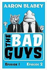 The Bad Guys (bind-up 1&2) Kindle Edition