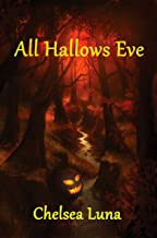All Hallows Eve (New England Witch Chronicles Book 4)