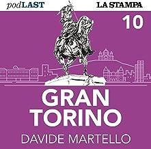 La Torino di piombo (Gran Torino 10)