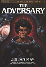 Adversary (The Saga of Pliocene Exile Book 4)