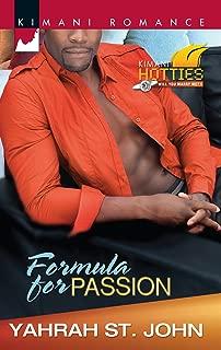 Formula for Passion (Kimani Hotties Book 33)