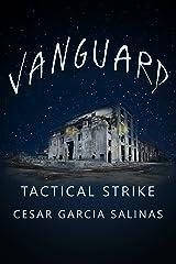 VanGuard: Tactical Strike (The Trespasser Book 3) Kindle Edition