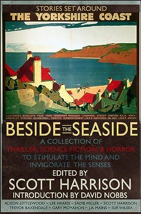 Beside the Seaside (Snowbooks Anthologies) (English Edition)