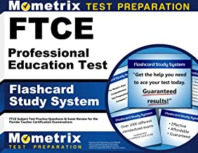 FTCE Professional Education Test Flashcard Study System: FTCE Test Practice Questions & Exam Review for the Florida Teacher Certification Examinations (Cards)