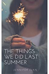 The Things We Did Last Summer Kindle Edition