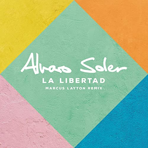 La Libertad Marcus Layton Remix By Alvaro Soler On Amazon Music Amazon Com