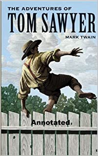 The Adventures of Tom Sawyer Annotated