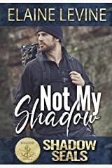 Not My Shadow Kindle Edition