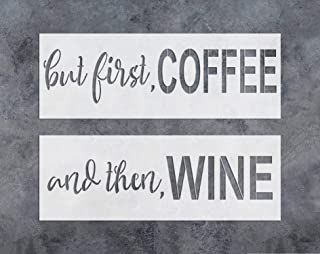 GSS Designs 2 Word Art Sign Stencil Set(6x17 inch) But First Coffee and Then Wine Stencil Home Decor,Sign Stencils for Painting on Wood(SL-026)