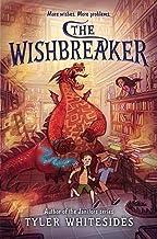 The Wishbreaker (Wishmakers Book 2)