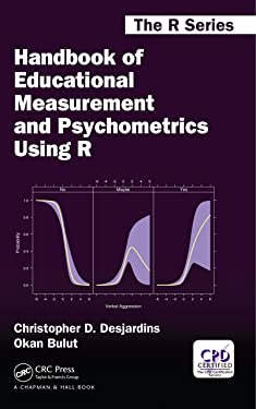 Handbook of Educational Measurement and Psychometrics Using R (Chapman & Hall/CRC The R Series)