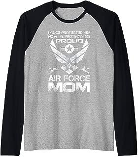 I Once Protected Him He Protects Me Air Force Mom T-Shirt Raglan Baseball Tee