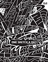 One Sketch A Day Every Day For A Year: A Daily Sketch Journal
