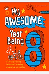 My Awesome Year being 8 Hardcover