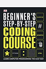 Beginner's Step-by-Step Coding Course Kindle Edition