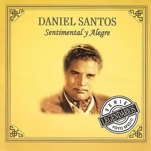 Te Lo Juro By Daniel Santos On Amazon Music Amazon Com