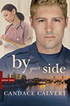 By Your Side (Crisis Team Book 1)