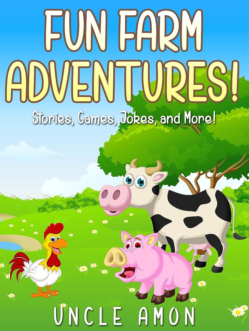 意識ランクアンドリューハリディFun Farm Adventures!: Short Stories, Games, Jokes, and More! (Fun Time Reader) (English Edition)