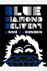 Blue Diamond Delivery (Webrid Chronicles Book 2) Kindle Edition