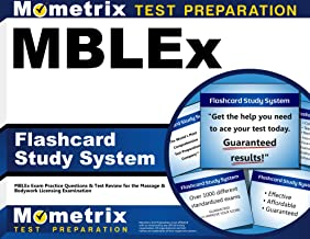MBLEx Flashcard Study System: MBLEx Exam Practice Questions & Test Review for the Massage & Bodywork Licensing Examination