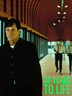 30 Years to Life