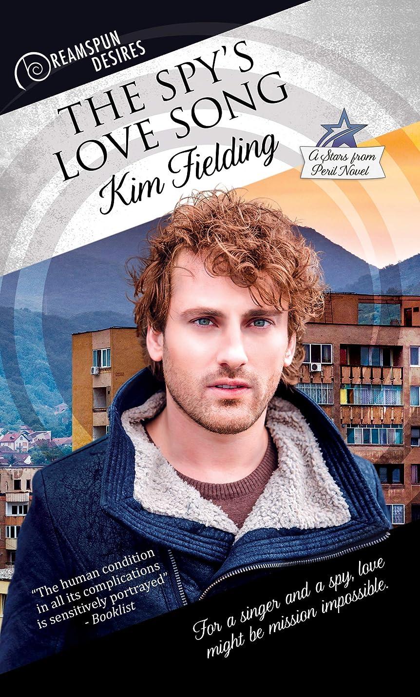 バブルピアノ称賛The Spy's Love Song (Dreamspun Desires Book 67) (English Edition)