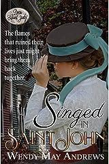 Singed in Saint John: A Clean Victorian Romance (Dear Aunt Judy) Kindle Edition