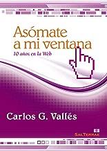 Asómate a mi ventana. 10 años en la Web (Pozo de Siquem nº 262) (Spanish Edition)